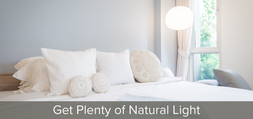 Get Plenty of Natural Light