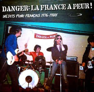 Danger La France A Peur!