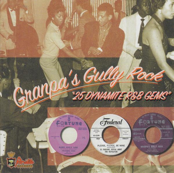 Various – Granpa's Gully Rock Vol 1 : 50s 60s Rock & Roll, Rhythm & Blues Music Compilation Album