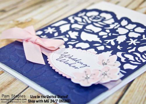 Colorful Seasons Wedding Card featuring with Night of Navy and Powder Pink. The delicate floral background features the Detailed Floral Thinlits. Card created by Pam Staples. Visit sunnygirlscraps.com to place an order. #colorfulseasons #stampinup #sunnygirlscraps #detailedfloral