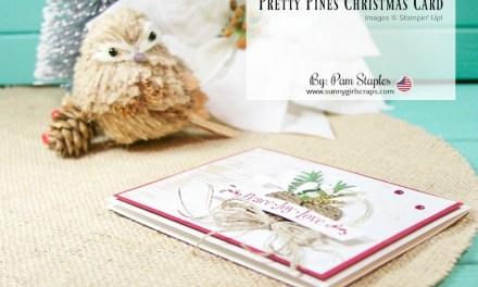 PCC273: Pretty Pines Inspirational Challenge Christmas Card