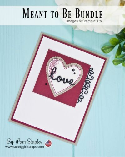 Handmade card by Pam Staples featuring a heart on Very Vanilla with a Crumb Cake Border and an embossed Love across the front. Card features the Meant to Be Bundle from Stampin' Up!.