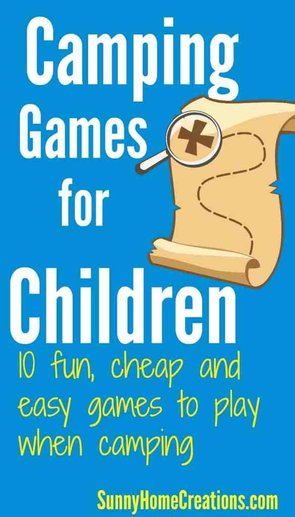 Camping Games for Children. 10 fun, cheap and easy games to play while camping.