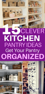 15 Clever Kitchen Pantry Ideas to Get Your Pantry Organized