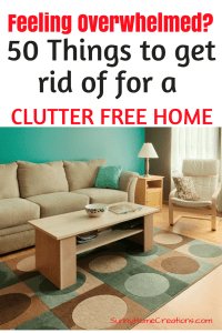 50 Things to Get Rid of for a Clutter Free Home
