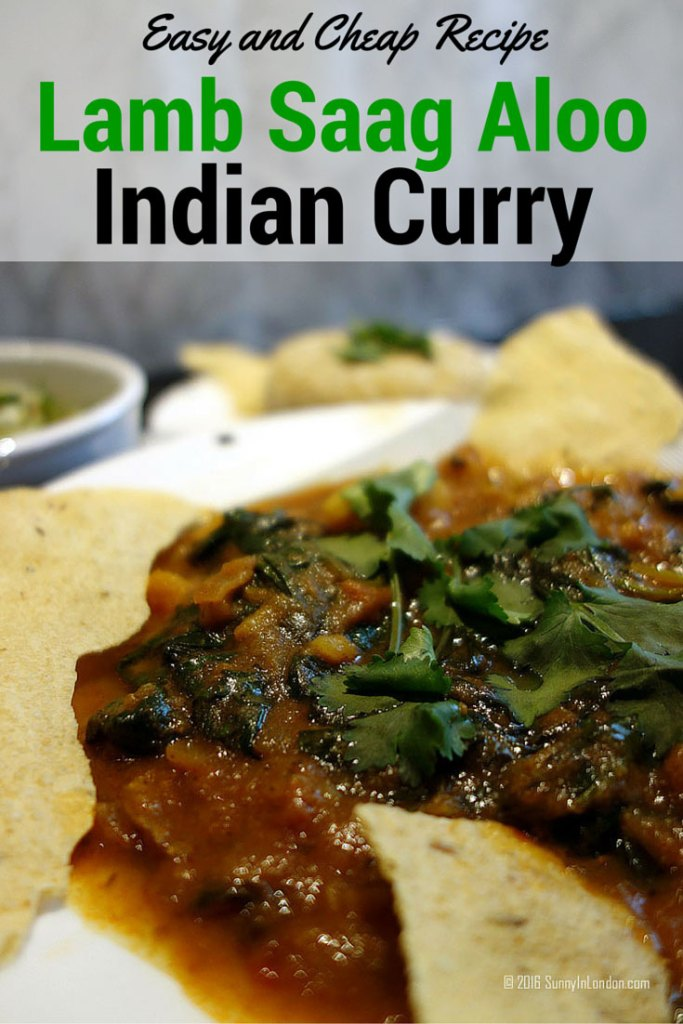 An Easy and Cheap Lamb Saag Aloo Recipe for Spinach and Potato Indian Curry from a British man in London