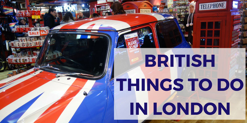 British Things to Do in London