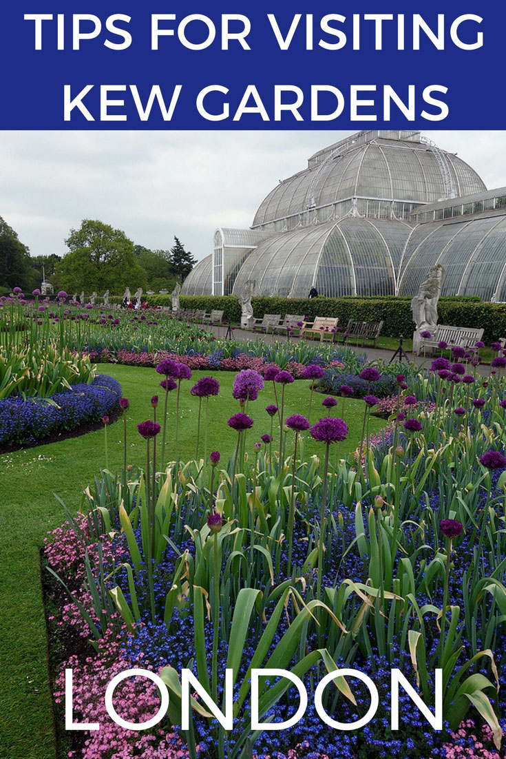 Tips Visiting Kew Gardens London