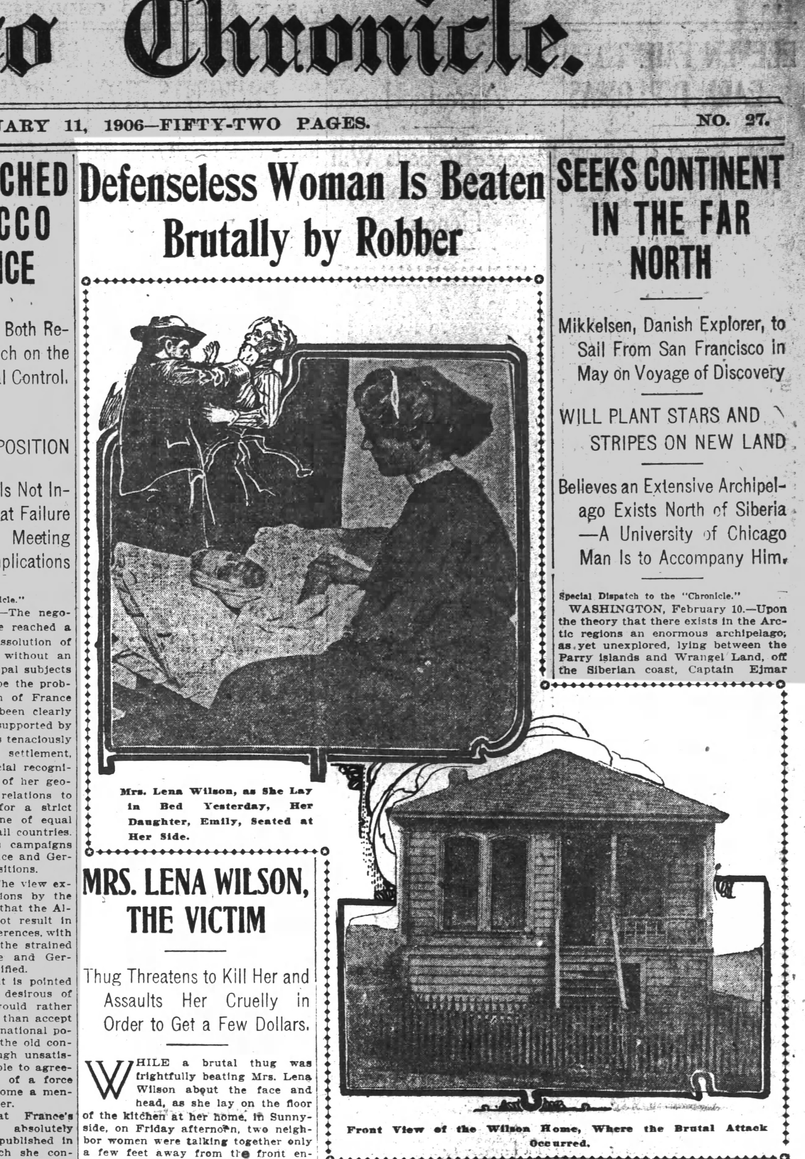 """Defenseless Woman is Beaten Brutally by Robber"" SF Chronicle, 11 Feb 1906, p.21."