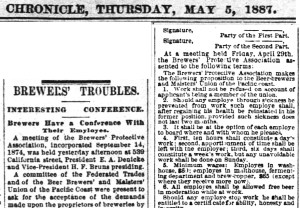 The terms of the fight for wages and conditions on behalf of the brewery workers. SF Chronicle, 5 May 1887. View larger. https://sunnysidehistory.org/wp-content/uploads/2019/09/1887May05-Chronicle-p8-piece-on-beer-and-labor-issues-1.jpg
