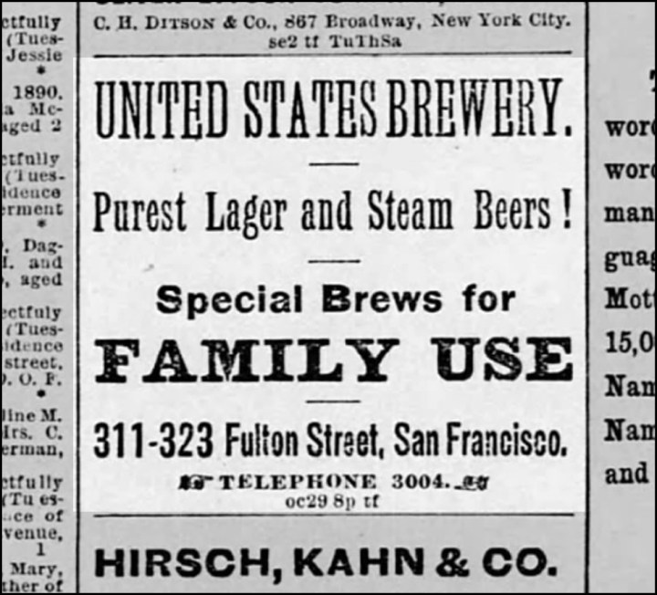 """Right: Advertisement for United States Brewery. San Francisco Call, 4 November 1890. From Newspapers.com. """"Special Brews for Family Use"""" raises some questions about the deployment of alcohol by parents at the time."""
