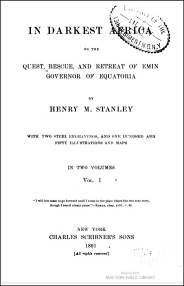 1891. In Darkest Africa, Stanley's most recent book when he came to visit San Francisco.
