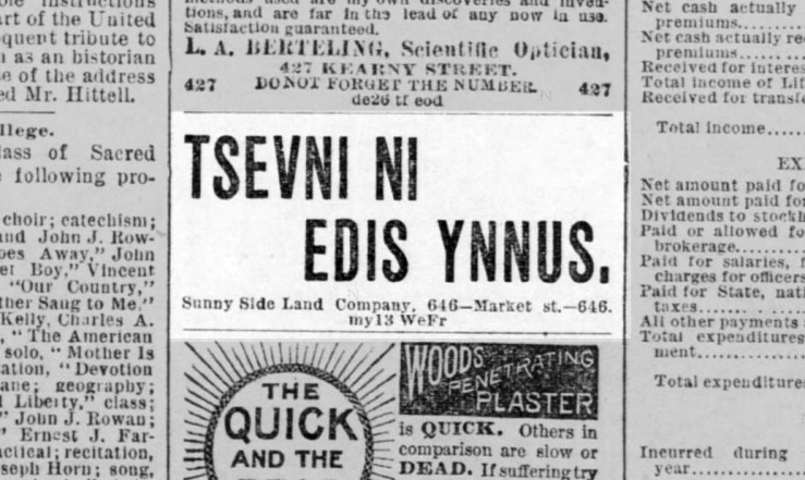 One of many looney ads used to sell lots in the early years. SF Call, 13 May 1891.