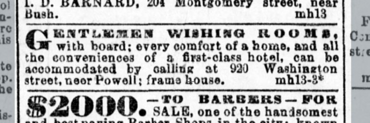 One of Mary Ellen Pleasant's few advertisements for her luxury boarding house at 920 Washginton St. Daily Alta, 13 Mar 1870.