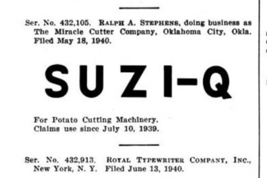 Ralph Stephens trademarked name for his new curly fries, excerpted from the Official Gazette of the US Patent Office, 1940. Google books.