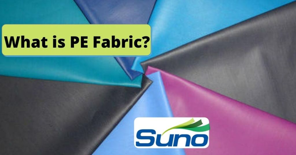 What is PE Fabric
