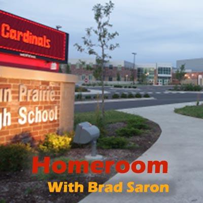 Homeroom With Brad Saron