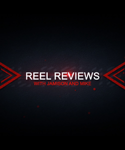 Reel Reviews, 04-07-2021