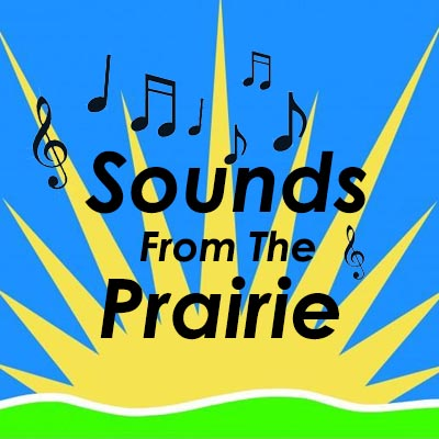 Sounds From The Prairie
