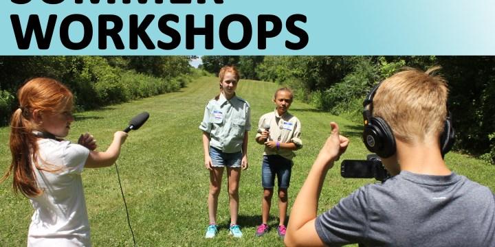 Spots remain in Sun Prairie Media Center's Summer Workshops!