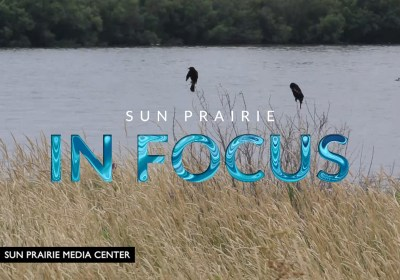 'SUN PRAIRE IN FOCUS' EXPANDS TO 30 MINUTES