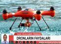 DRONLARIN FAYDALARI