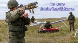 Rus Ordusunun Dronlara Karşı Savaş Eğitimi