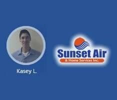 AC Tradesman Dispatched - Kasey - Sunset Air and Home Services