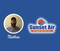 AC Service Department - Home Watch Customers - Nathan - Sunset Air and Home Services