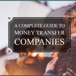 International Money Transfer Companies – Your Complete Guide