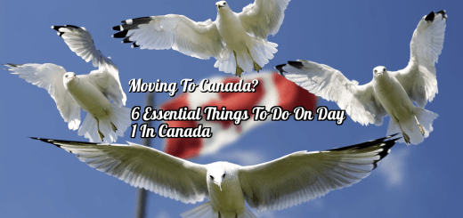 Moving To Canada - What you can do on day 1