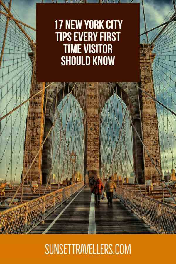 17 New York City Tips Every First Time Visitor Should Know
