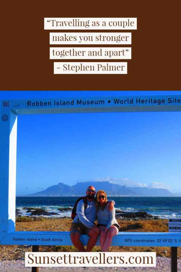 """Travel quotes - """"Travelling as a couple makes you stronger together and apart""""."""