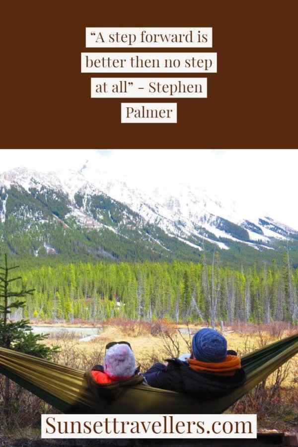 """Travel quotes - """"A step forward is better than no step at all""""."""