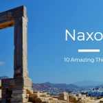 Things To Do In Naxos – 10 Amazing Places You Need To Explore