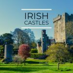 10 Fascinating Castles In Ireland You Must See