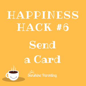 Send a Card - Happiness Hack #6