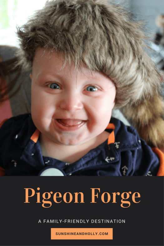 Pigeon Forge | Family Friendly | sunshineandholly.com