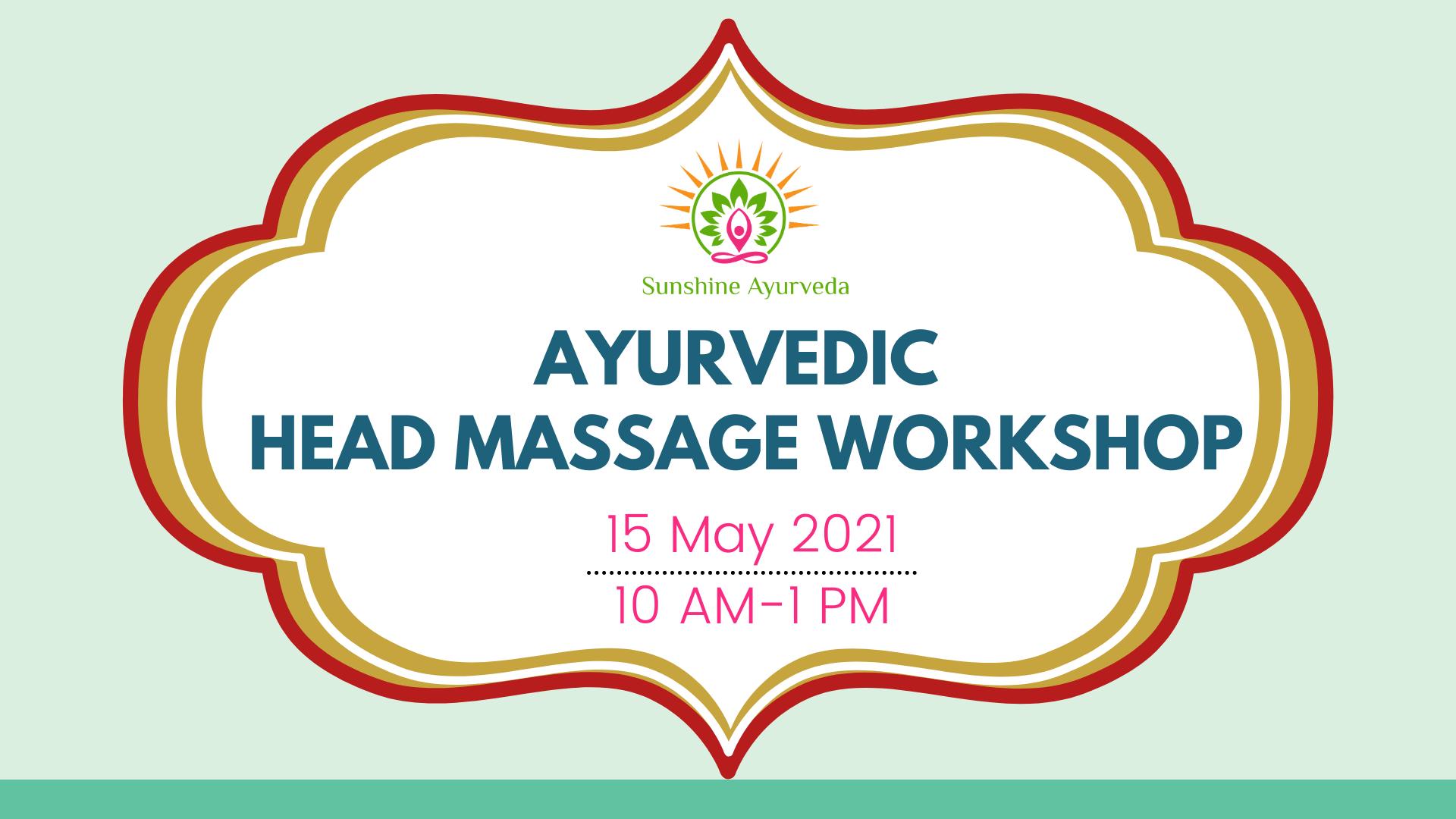 Ayurvedic Head Massage Workshop
