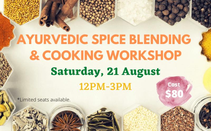 Ayurvedic Spice Blending & Cooking Workshop