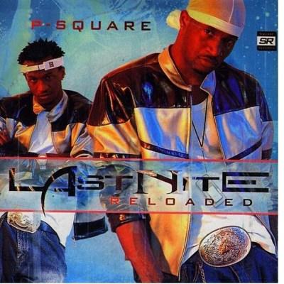 Last Nite Full album by P-Square - mp3    Sunshine Music NG