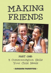 Making Friends, Part One: 3 Communication Skills Your Child Needs