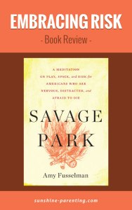 Embracing Risk: Savage Park Book Review