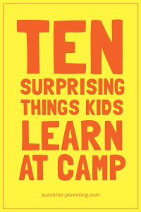 10 Surprising Things Kids Learn at Camp