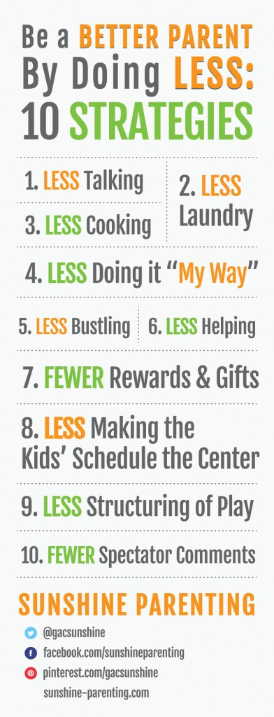 Be a Better Parent by Doing Less: 10 Strategies