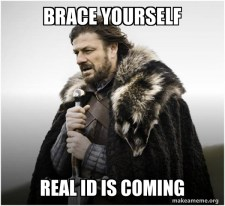 Brace Yourself Real ID is Coming - Ned Start Meme
