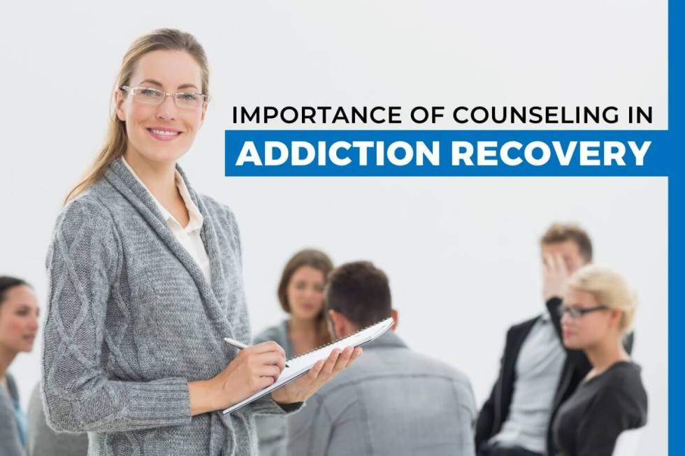 What is the Importance of Counselling in Addiction Recovery