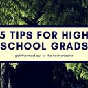 My Advice to High School Grads