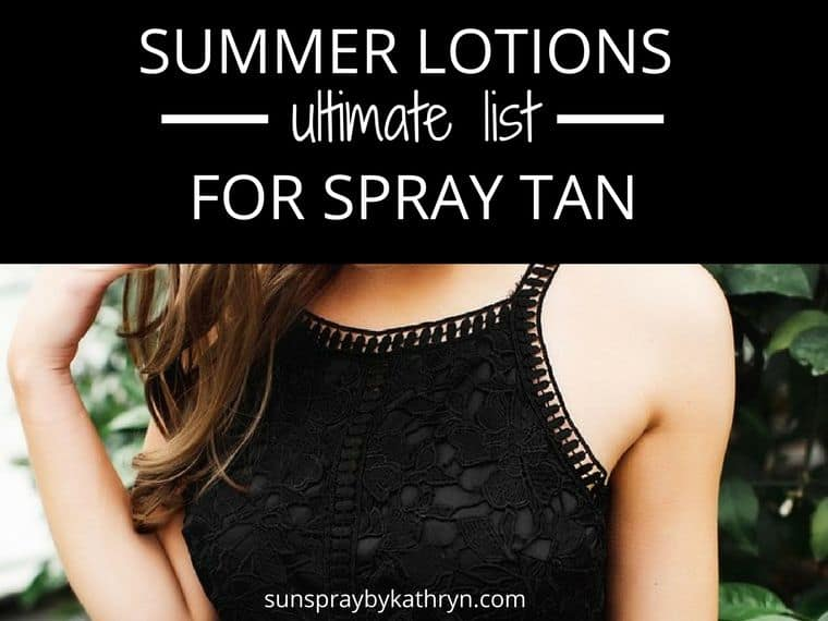 Ultimate lotion list for your spray tan