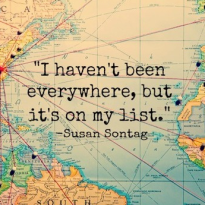 'I haven't been everywhere, but it's on my list quote